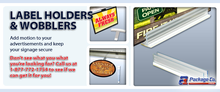 Label Holders and Wobblers