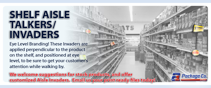 Shelf Aisle Talkers / Invaders