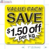 Value Pack Save $1.50 per kg Merchandising Label Copyright A1PKG.com - 15212