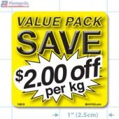 Value Pack Save $2.00 per kg Merchandising Label Copyright A1PKG.com - 15213