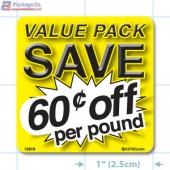 Value Pack Save 60¢ per lb Merchandising Label Copyright A1PKG.com - 15219