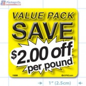 Value Pack Save $2.00 per lb Merchandising Label Copyright A1PKG.com - 15226