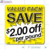 Value Pack Save $2.00 per lb Merchandising Label Copyright A1PKG.com - 15226