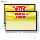 "Always Fresh Merchandising Placards 1UP (11"" x 7"") - Copyright - A1PKG.com - 16806"