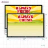 """Always Fresh Merchandising Placards 1UP (11"""" x 7"""") - Copyright - A1PKG.com - 16806"""