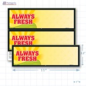 "Always Fresh Merchandising Placards 2UP (11"" x 3.5"") - Copyright - A1PKG.com - 16810"