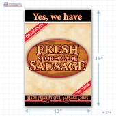 Yes We Have, Fresh Store Made Sausage Full Portrait Merchandising Poster - Copyright - A1PKG.com SKU -  28172